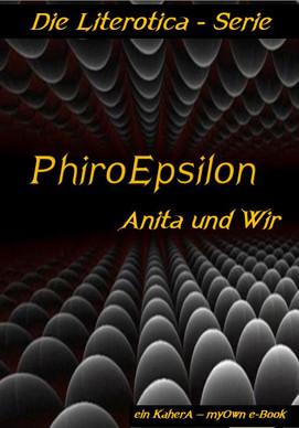 C_Literotica-PhiroEpsilon-Anita und wir.