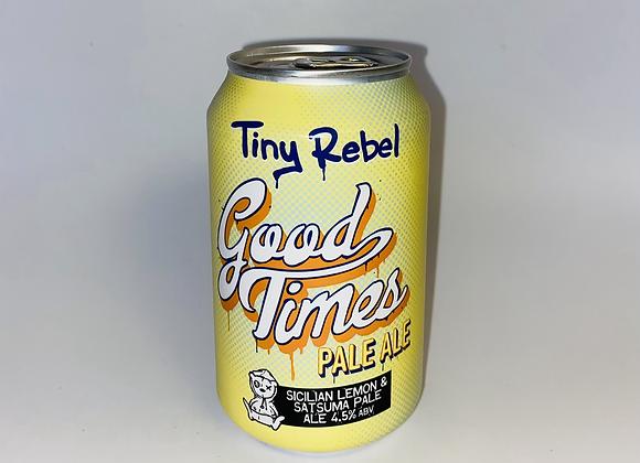 Tiny Rebel Good Times