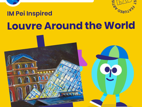 Louvre Around the World and Colossal Castles with I.M. Pei - LAB Art Studio