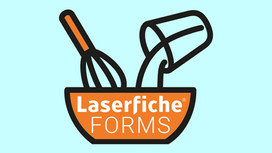 Consultant's Corner: How to Make a Dashing Dashboard with Laserfiche Forms