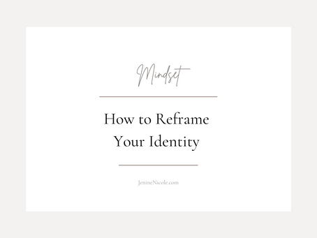 How to Reframe Your Identity