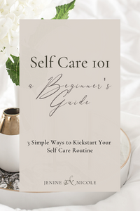 Self-Care for Beginners | 3 Simple ways to Kickstart Your Self-Care Routine |  Easy ideas to practise self-care for beginners who want to add a little TLC into their daily routines | These 3 activities can be easily added to your daily routine to help you nurture your mental health and emotional wellbeing, prevent burnout, and manage stress.