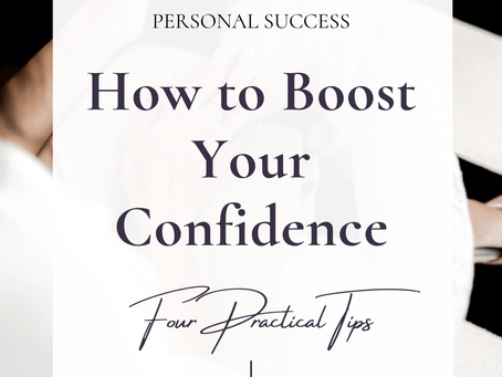 How To Be More Confident | 4 Practical Tips