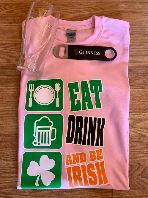 Eat Drink and Be Irish Tee Shirts