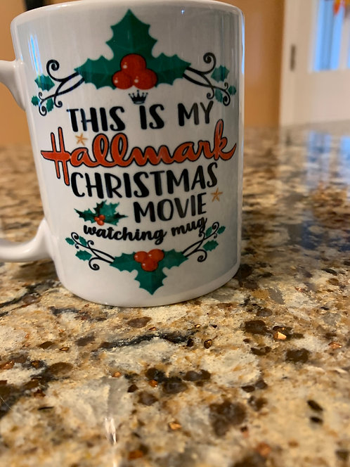 This Is My Hallmark Christmas Movie Watching Mug