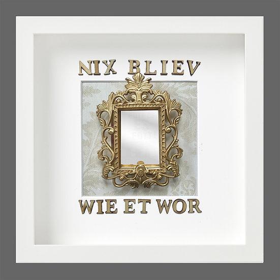 nix blieb wie et wor