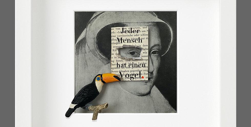 Jeder Mensch hat einen Vogel