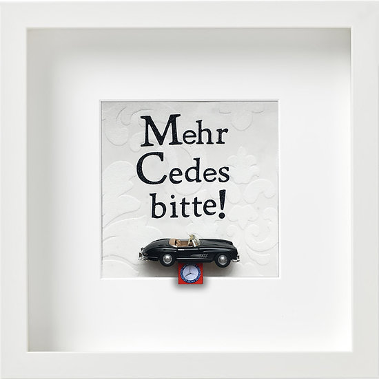 Mehr Cedes bitte!