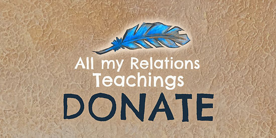 All-my-Relations_teachings-DONATE-01-600