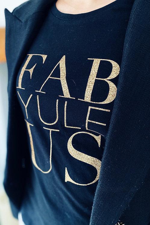 Fab-Yule-Us Cotton T-Shirt