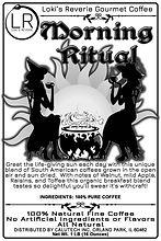 Morning Ritual 100% Natural Pagan Oriented Coffee