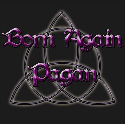 Born Again Pagan Wiccan Pagan Shirt