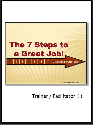 """7 Steps to a Great Job"" Trainer/Facilitator Kit"