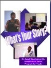 """What's Your Story?"" Trainer/Facilitator Kit"