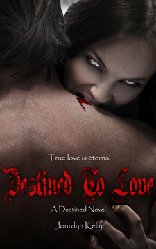 Destined to Love - Signed