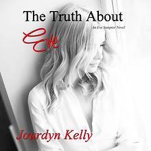 TruthAboutEve-JourdynKelly.jpg