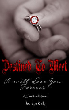 Destined to Meet - Signed