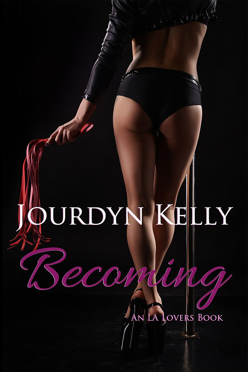 Becoming (An LA Lovers Book)