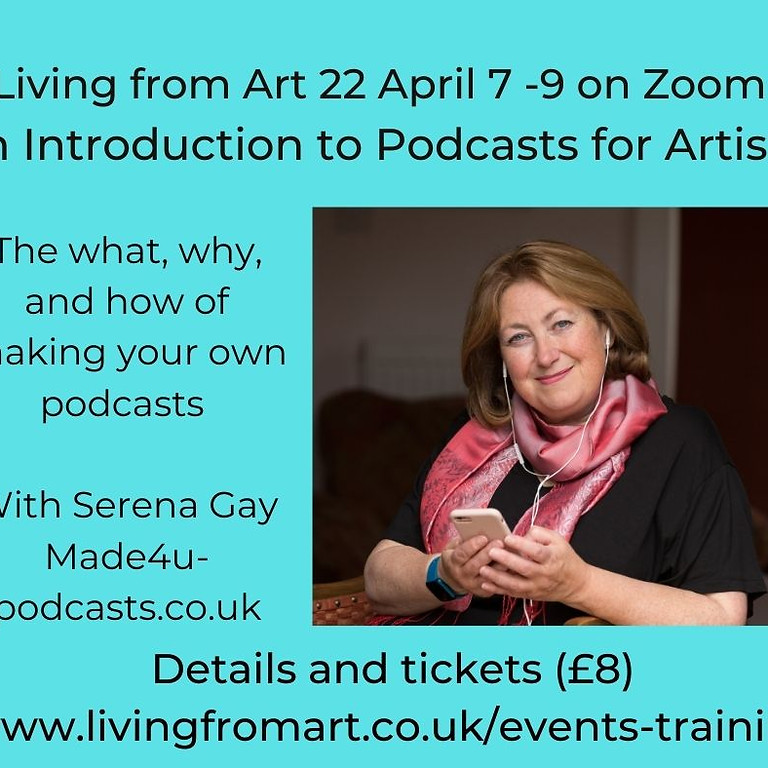 An Introduction to Podcasts for Artists  £8