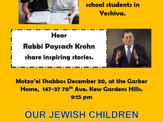 Details - Rabbi Paysach Krohn to speak on Dec. 30, 9:15 pm in Kew Gardens Hills