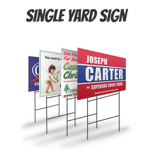 Signle Yard Signs