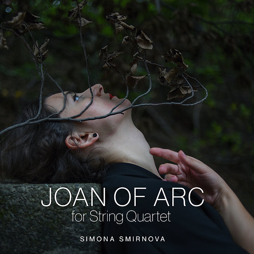 Joan of Arc, for String Quartet physical CD