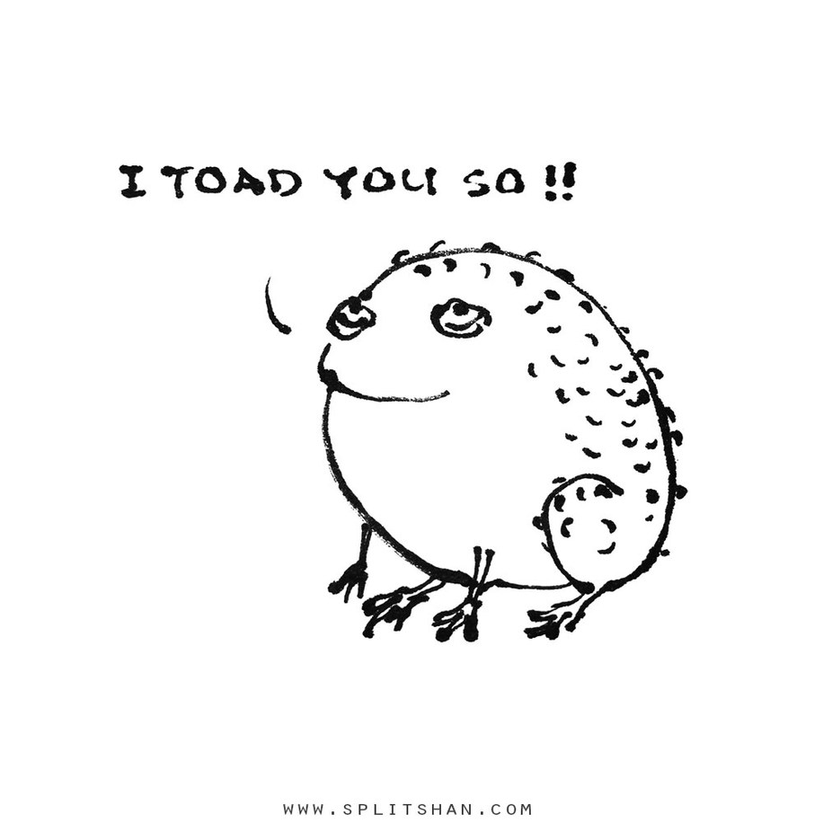 I toad you so_1000
