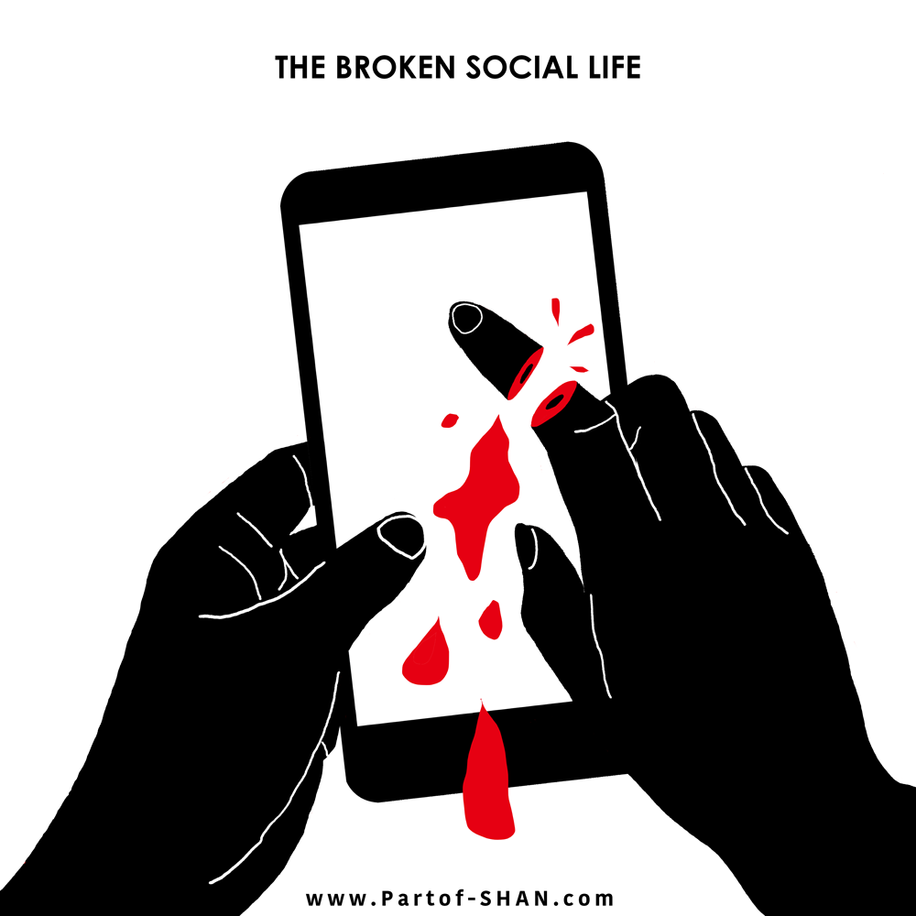 The broken social life.