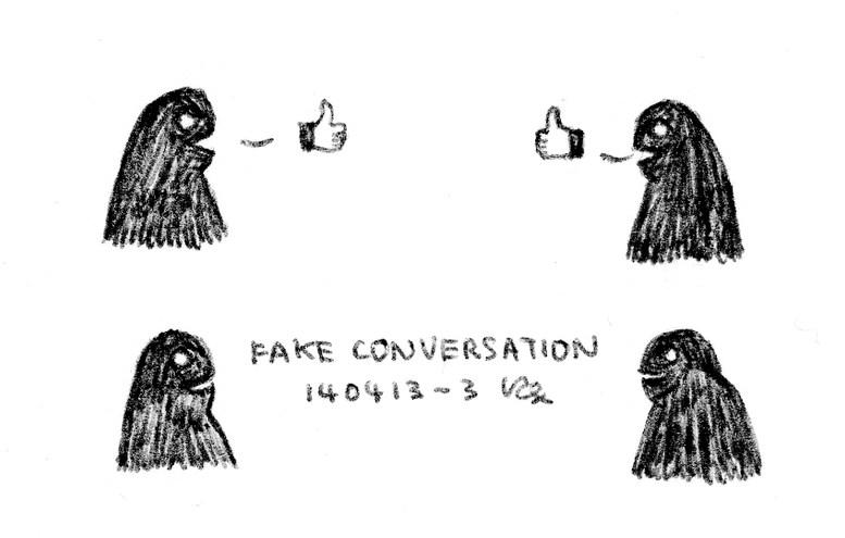 Fake Conversation