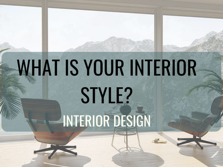 What is your Interior Style?