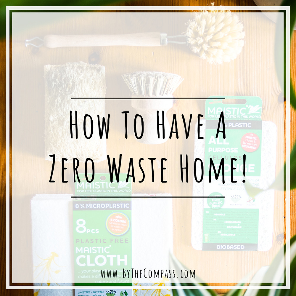 How To Have A Zero Waste Home & Kitchen Complete Guide, plastic free eco friendly sustainable living lifestyle