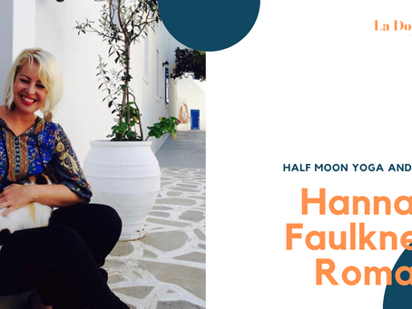 Hannah Faulkner Roman - Half Moon Yoga And Art Interview