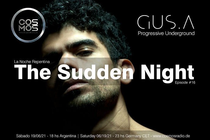 The Sudden Night hosted by Gus.a - Episo