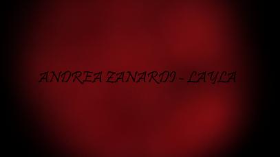 Andrea Zanardi- Layla