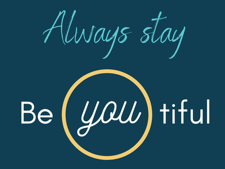 Always Stay be∙YOU∙tiful