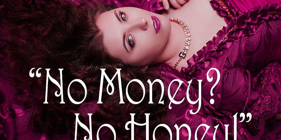 """""""No Money? No Honey!"""" - a SleuthHOUND Murder Mystery"""