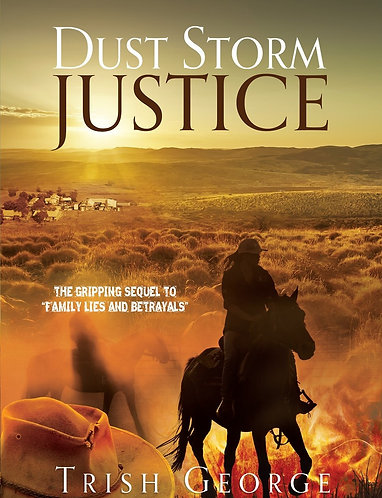 Dust Storm Justice (Sequel to Family Lies and Betrayals)