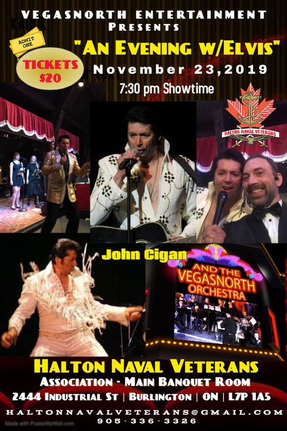 """An Evening w/Elvis"" @ Halton Naval Veterans Association - Nov 23, 2019"