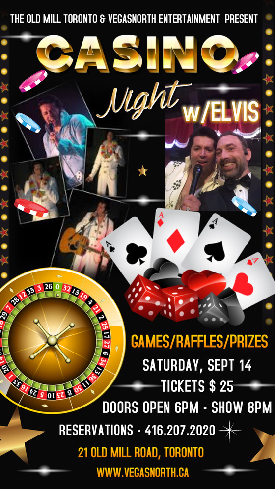 """Casino Night w/Elvis"" @ The Old Mill Toronto"