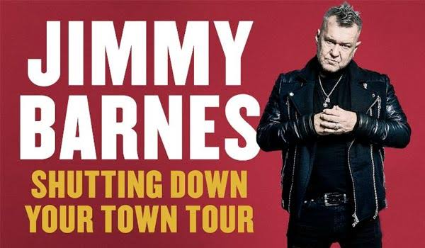 Jimmy Barnes Shutting Down Your Town
