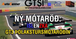 Íslenzka GT3 Þolakstursmótaröðin
