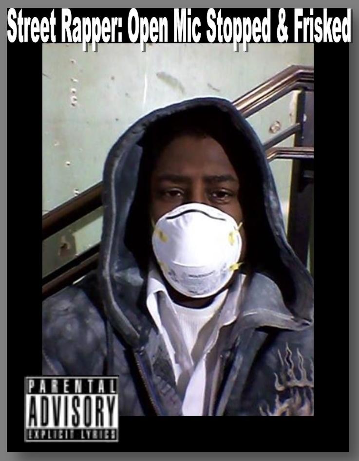 Street Rapper Open Mic cover