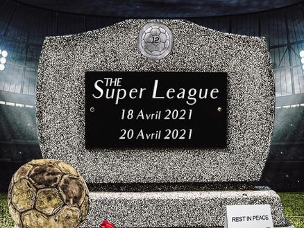 La Super League : arrivée aussi vite qu'elle est repartie...