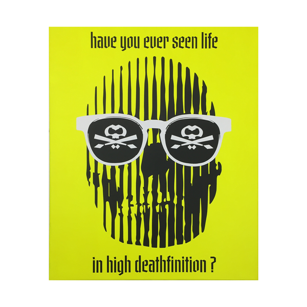 LIFE IN HIGH DEATHFINITION