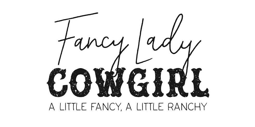 SOLD OUT-Fancy Lady Cowgirl Event ~ Fort Worth