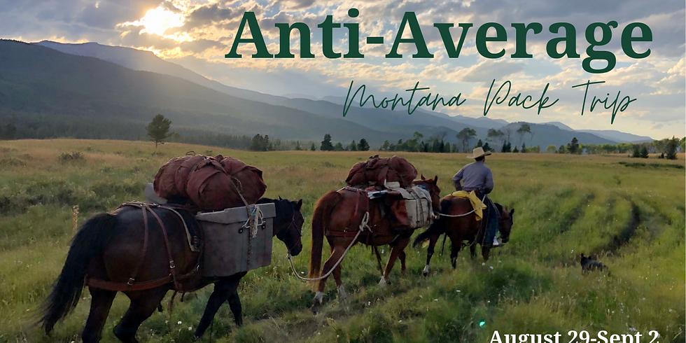 Anti-Average Montana Pack Trip