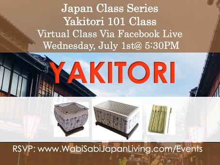Japan Class Series, Virtual Class Via Facebook Live: Yakitori, Wed 7/1, 5:30PM