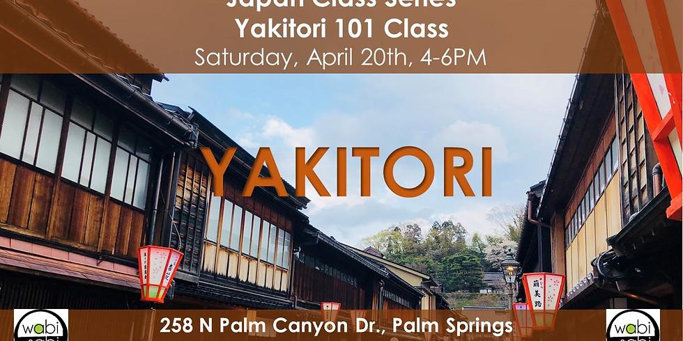 Japan Class Series: Yakitori 101 Class Sat, 4/20/19, 4-6PM