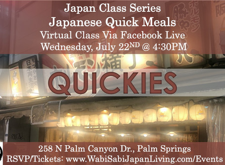 Japan Class Series, Virtual Class Via Facebook Live: Japanese Quick Meals, Wed 7/22, 4:30PM