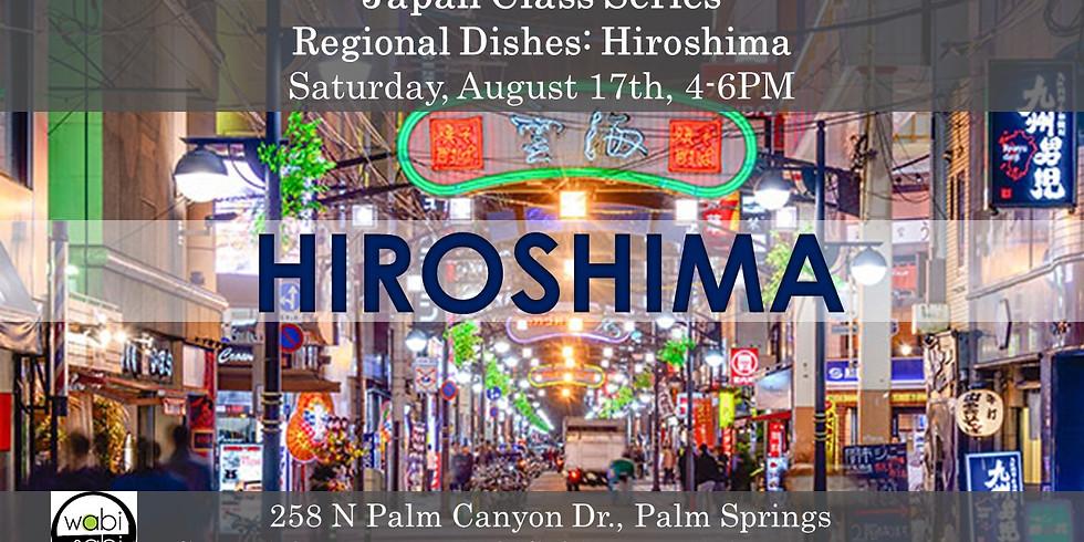 Japan Class Series: Regional Food: Hiroshima!  Saturday, 8/17  4-6PM